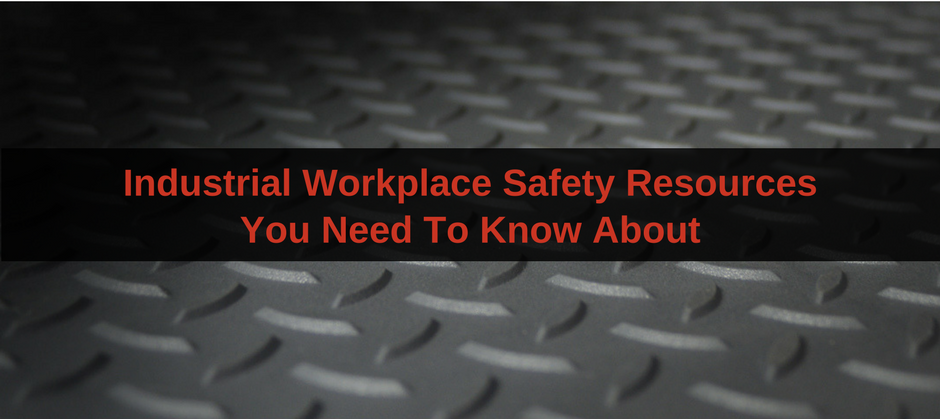 industrial workplace safety resources